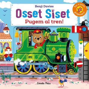 PUGEM AL TREN! - OSSET SISET