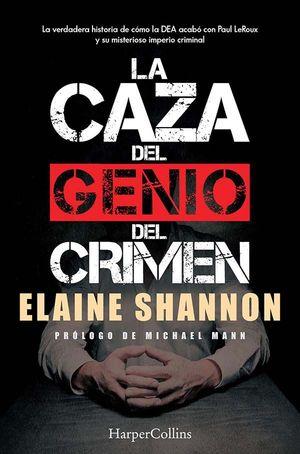 CAZA DEL GENIO DEL CRIMEN, LA