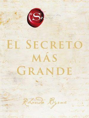 SECRETO MÁS GRANDE, EL