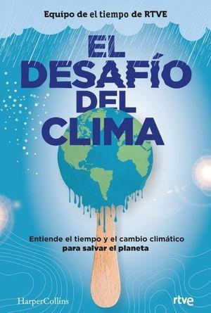 DESAFÍO DEL CLIMA, EL