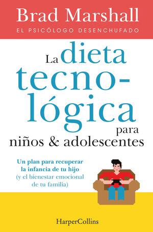 DIETA TECNOLÓGICA PARA NIÑOS Y ADOLESCENTES, LA