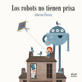 ROBOTS NO TIENEN PRISA, LOS