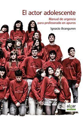 ACTOR ADOLESCENTE, EL