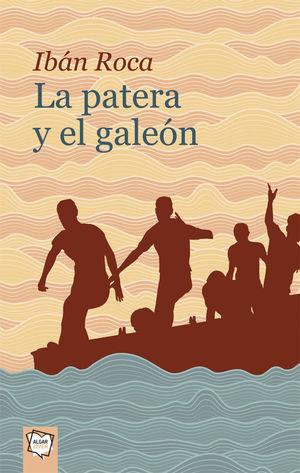 PATERA Y EL GALEÓN, LA