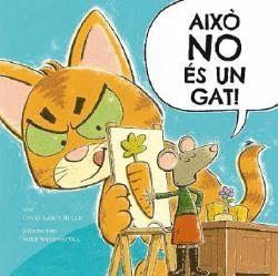 AIXÒ NO ÉS UN GAT!