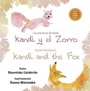 AVENTURAS DE KANDI, LAS: KANDI Y EL ZORRO / KANDI'S ADVENTURES: KANDI AND THE FOX