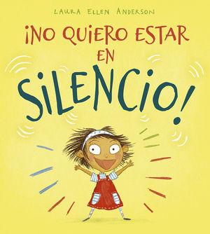 NO QUIERO ESTAR EN SILENCIO!