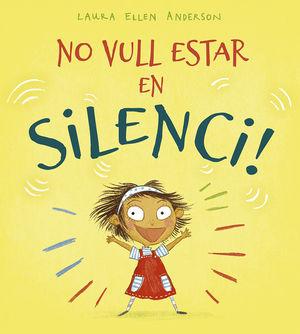 NO VULL ESTAR EN SILENCI!