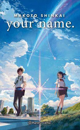 YOUR NAME  ( NOVELA )