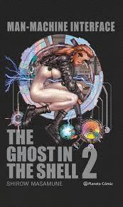 GHOST IN THE SHELL 2: MANMACHINE INTERFACE (EDICIÓN TRAZADO)