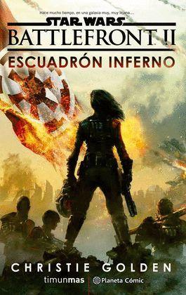 STAR WARS BATTLEFRONT II - ESCUADRÓN INFERNAL