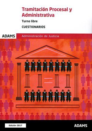 TRAMITACIÓN PROCESAL Y ADMINISTRATIVA, TURNO LIBRE - CUESTIONARIOS