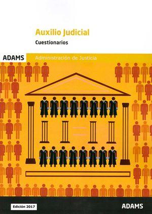 AUXILIO JUDICIAL - CUESTIONARIOS - ADMINISTRACIÓN DE JUSTICIA