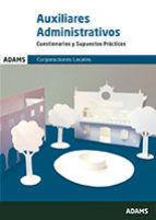 AUXILIARES ADMINISTRATIVOS - CUESTIONARIOS Y SUPUESTOS PRÁCTICOS