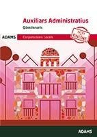 AUXILIARS ADMINISTRATIUS - QÜESTIONARIS - CORPORACION LOCALS DE CATALUNYA