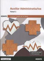 AUXILIAR ADMINISTRATIU-IVA - TEMARI 1 - ICS INSTITUT CATALÀ DE LA SALUT
