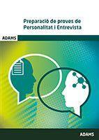 PREPARACIÓ DE PROVES DE PERSONALITAT I ENTREVISTA