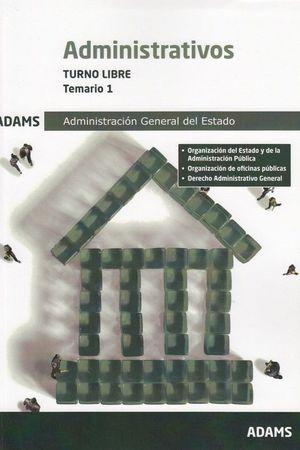 ADMINISTRATIVOS ADMINISTRACIÓN DEL ESTADO, TURNO LIBRE. TEMARIO 1