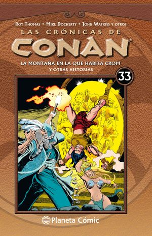 LAS CRÓNICAS DE CONAN Nº 33/34