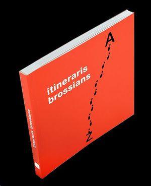 ITINERARIS BROSSIANS