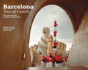 BARCELONA TERRA DE CASTELLS- 50È ANIVERSARI DELS CASTELLERS DE BARCELONA