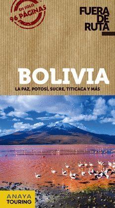 BOLIVIA, FUERA DE RUTA