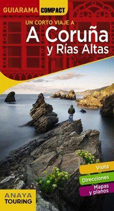 A CORUÑA Y RÍAS ALTAS, GUIA GUIARAMA COMPACT