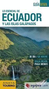 ECUADOR Y LAS ISLAS GALÁPAGOS, GUIA VIVA