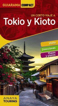 TOKIO Y KIOTO, GUIARAMA COMPACT