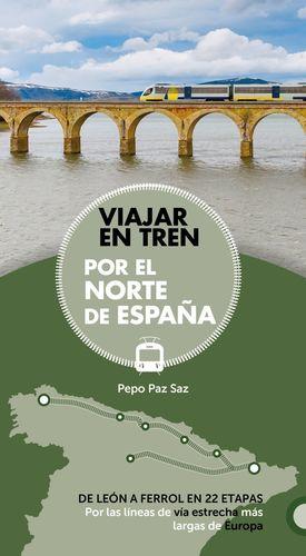 VIAJAR EN TREN POR EL NORTE DE ESPAÑA