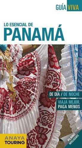 PANAMÁ, LO ESENCIAL DE... - GUIA VIVA