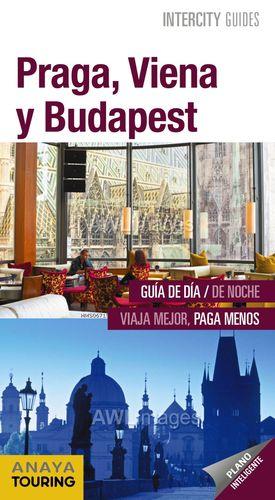 PRAGA, VIENA Y BUDAPEST, INTERCITY GUIDES