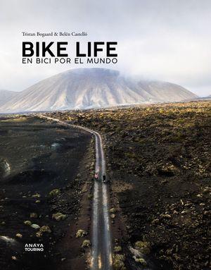 BIKE LIFE - EN BICI POR EL MUNDO