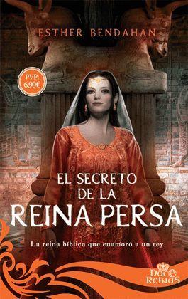 SECRETO DE LA REINA PERSA, EL