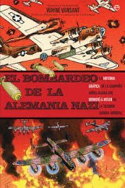 BOMBARDEO DE LA ALEMANIA NAZI, EL