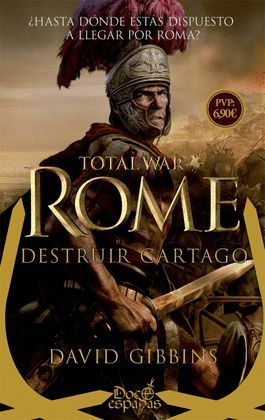 TOTAL WAR: ROME. DESTRUIR CARTAGO