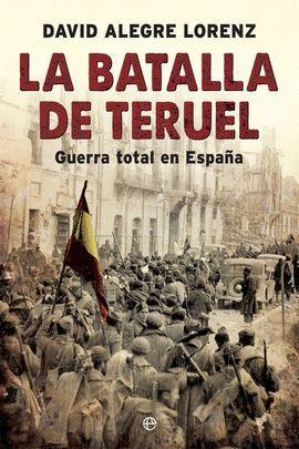BATALLA DE TERUEL, LA