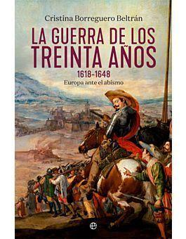 GUERRA DE LOS TREINTA AÑOS 1618-1648, LA