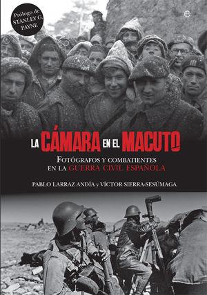 CÁMARA EN EL MACUTO, LA