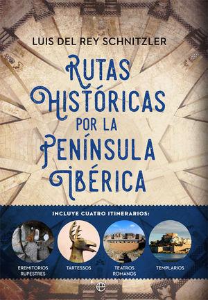 RUTAS HISTÓRICAS POR LA PENÍNSULA IBÉRICA