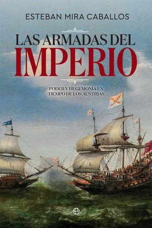 ARMADAS DEL IMPERIO, LAS
