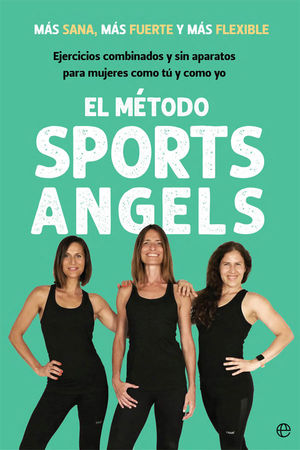 MÉTODO SPORTS ANGELS, EL