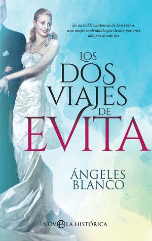 DOS VIAJES DE EVITA, LOS