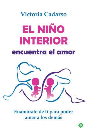 NIÑO INTERIOR ENCUENTRA EL AMOR, EL