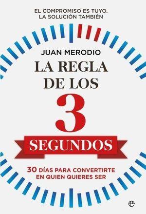 REGLA DE LOS 3 SEGUNDOS, LA