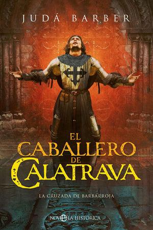 CABALLERO DE CALATRAVA, EL