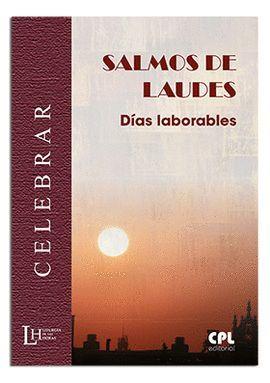 SALMOS DE LAUDES: DÍAS LABORABLES