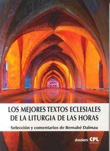 MILLORS TEXTOS ECLESIALS DE LA LITÚRGIA DE LES HORES, ELS
