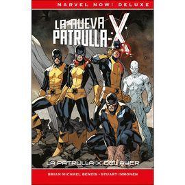 LA PATRULLA-X DEL AYER