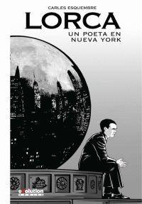 LORCA UN POETA EN NUEVA YORK NUEVA EDICION